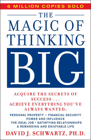 Favorite book Magic of thinking Big